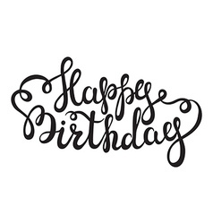 Hand lettering happy birthday words on white vector