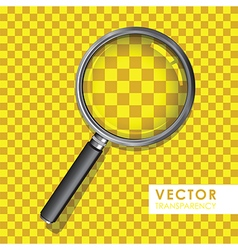 magnifying glass transparency on checkered yellow vector image