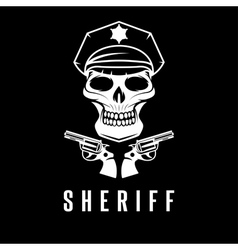 sheriff skull in cap and guns design template vector image