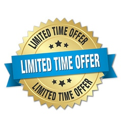Limited time offer 3d gold badge with blue ribbon vector