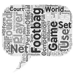 The game of footbag text background wordcloud vector