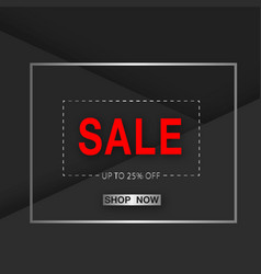 Banner sale up to 25 off shop now square i vector