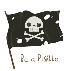 Be a pirate holiday cartoon greeting card vector image