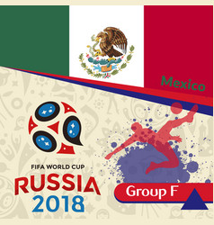 Russia 2018 wc group f mexico background vector