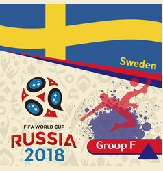 Russia 2018 wc group f sweden background vector