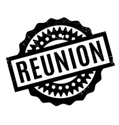 Reunion rubber stamp vector
