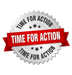 Time for action 3d silver badge with red ribbon vector