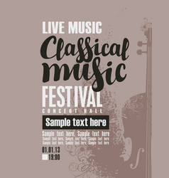 Poster for festival of classical music with violin vector