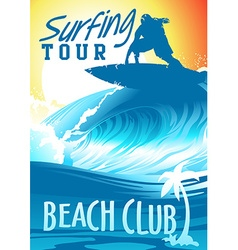 Surfing Tour Beach Club with surfer on wave vector image vector image