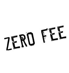 Zero fee rubber stamp vector
