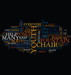 Lift chairs and the fountain of youth text vector