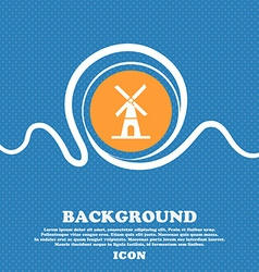Mill icon sign Blue and white abstract background vector image