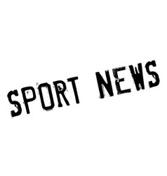 sport news rubber stamp vector image