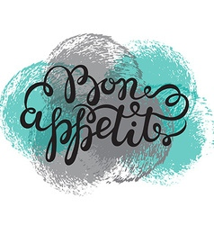 Bon appetit hand drawn pen brush lettering vector