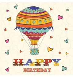 Happy birthday card with hot air balloon and vector image vector image