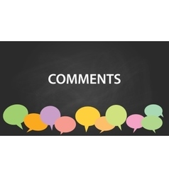 Comments with blackboard and colourfull comment vector