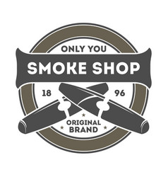 smoke shop vintage label with cigar vector image