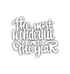 The most wonderful time of the year - hand vector