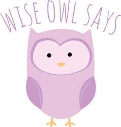 Wise owl says vector