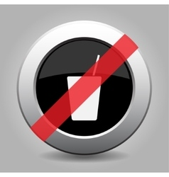 Gray chrome button - no drink with straw vector