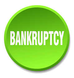 Bankruptcy green round flat isolated push button vector