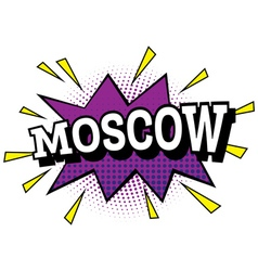Moscow comic text in pop art style vector
