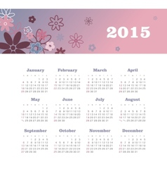 Calendar 2015 year with flowers vector image vector image