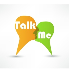 Talk me concept speech bubbles vector image