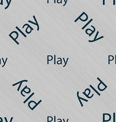Play sign icon symbol seamless pattern with vector