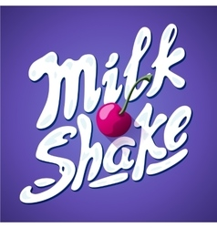 Lettering milkshake sign with cherry - label for vector