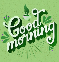 Good morning quote hand drawn poster with vector