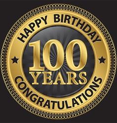 100 years happy birthday congratulations gold vector