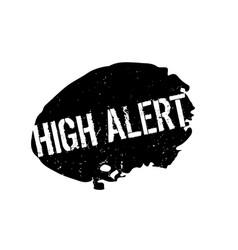 High alert rubber stamp vector