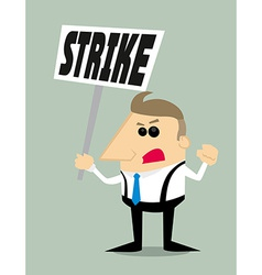 Cartoon businessman in strike vector