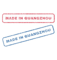 made in guangzhou textile stamps vector image