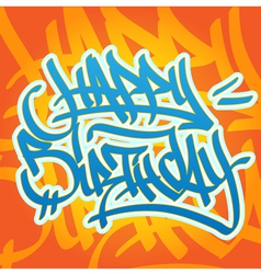 Happy birthday graffiti vector