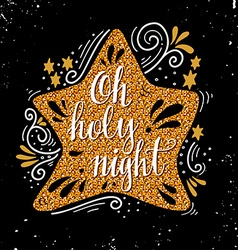 Oh holy night christmas hand lettering on golden vector