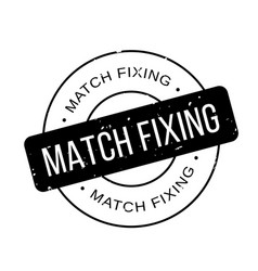 Match fixing rubber stamp vector