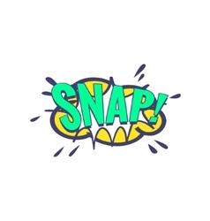 Snap Comic Speech Bubble vector image vector image