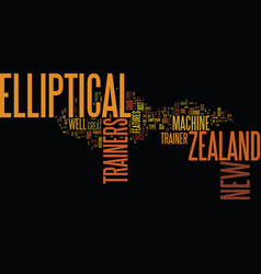 Elliptical trainers from new zealand text vector
