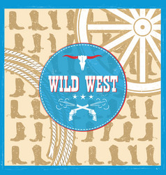 wild west card with cowboy boots decoration and vector image