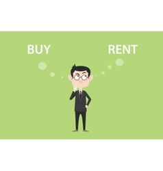 buy or rent concept with businessman standing vector image vector image