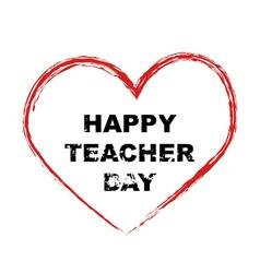 Inscription happy teacher day vector