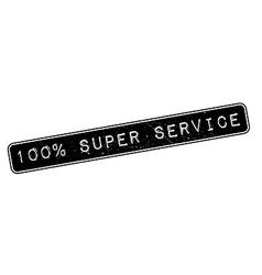 100 percent super service rubber stamp vector image