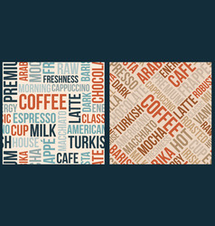 Coffee pattern with words in retro style vector