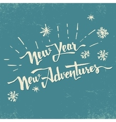 New year new adventures hand drawn lettering vector