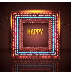 Universal holiday frame made of lights vector image vector image