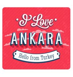 Vintage greeting card from ankara vector