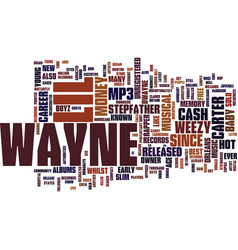 Lil wayne his music text background word cloud vector