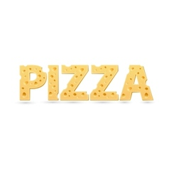 Pizza word of cheese vector image vector image
